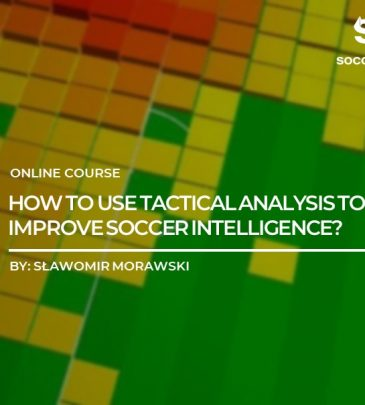 How to use Tactical analysis to improve Soccer intelligence?