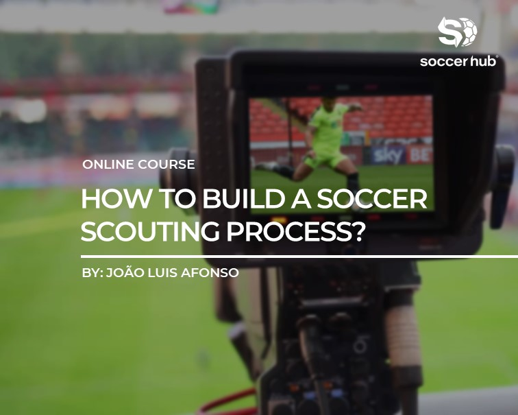 how-to-build-a-soccer-scouting-process
